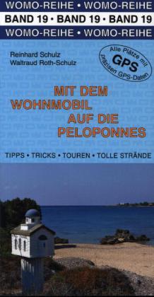 Campergids - Camperplaatsen Band 19: Mit dem Wohnmobil auf die Peloponnes - Peloponnesos   Womo Verlag