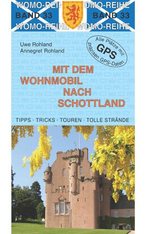 Campergids - Camperplaatsen Band 33: Mit dem Wohnmobil nach Schottland - Camper Schotland   Womo Verlag