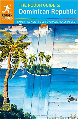 Reisgids Rough Guide The Dominican Republic - Dominicaanse Republiek   Rough Guides