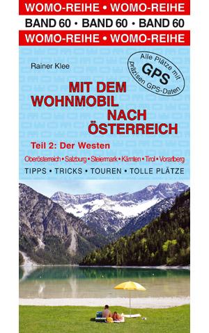 Campergids - Camperplaatsen Band 60: Mit dem Wohnmobil nach Österreich (West) - Oostenrijk Camper   Womo Verlag