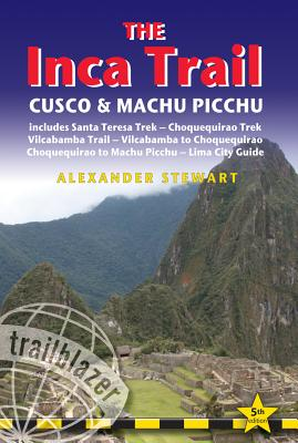Wandelgids The Inca Trail - Cusco & Machu Picchu   Trailblazer guides