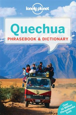 Woordenboek Taalgids Quechua phrasebook   Lonely Planet