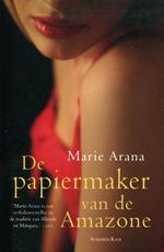 Roman De Papiermaker van de Amazone - Marie Arana : Artemis :