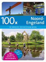 Reisgids 100 x Noord Engeland : Lannoo :