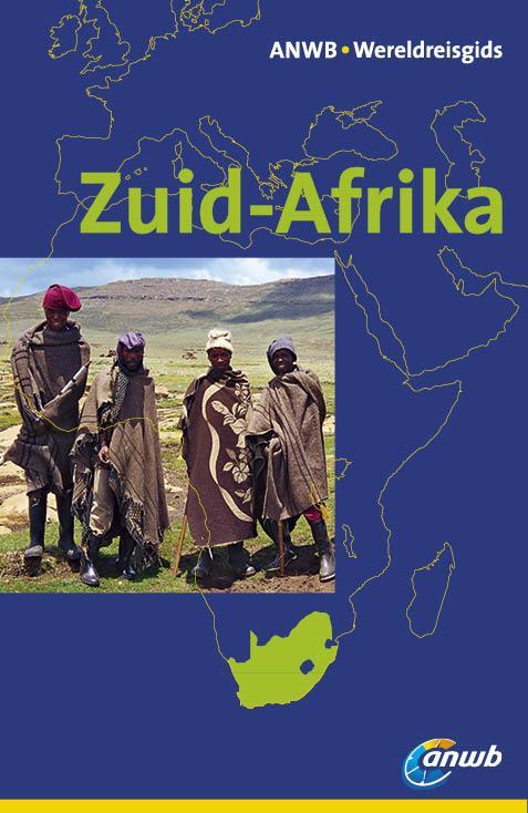 Reisgids Zuid-Afrika    ANWB Wereldreisgids