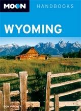 Reisgids Wyoming (USA) : Moon handbooks :