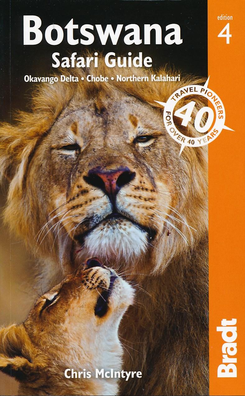 Reisgids Botswana Safari Guide - Okavango Delta, Chobe, Northern Kalahari   Bradt