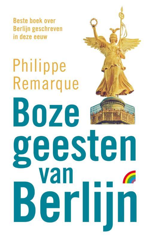 Reisroman Boze Geesten van Berlijn - editie voor reizigers   Philippe Remarque