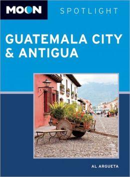 Reisgids Guatemala City and Antigua    Moon handbooks