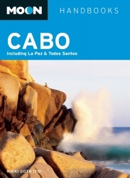 Reisgids Cabo (Mexico) Including La Paz and Todos Santos   Moon handbooks