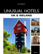 Accommodatiegids Unusual Hotels UK & Ireland - Engeland en Ierland : Jonglez :