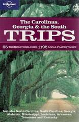 Reisgids Lonely Planet Carolinas, Georgia and the South Trips (USA) : Lonely Planet :