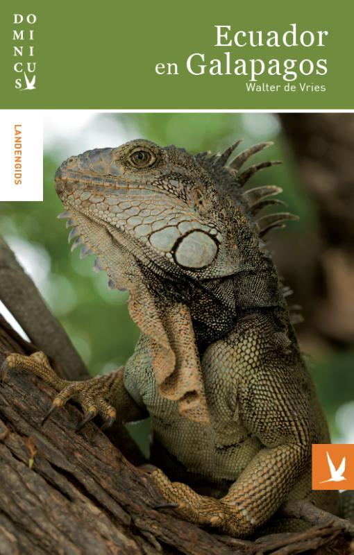 Reisgids Dominicus Ecuador en de Galápagos   Gottmer