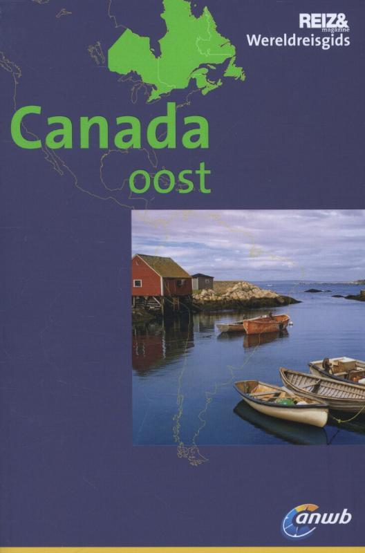 Reisgids Canada oost   ANWB wereldreisgids