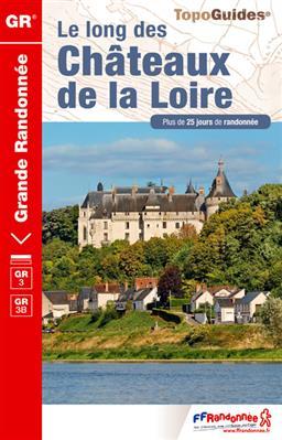 Wandelgids ref 333 Les Chateaux de la Loire a Pied   FFRP