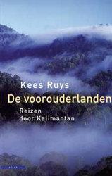 Reisverhaal De voorouderlanden - Reizen door Kalimantan   Kees Ruys - Atlas