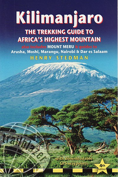Wandelgids Kilimanjaro - A Trekking Guide to Africa's Highest Mountain   Trailblazer