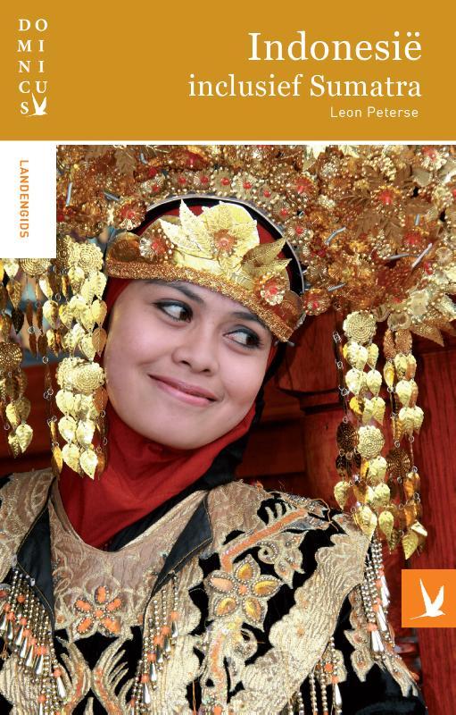 Reisgids Dominicus Indonesië - Java - Bali - Lombok - Sumatra   Dominicus