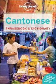 Woordenboek Taalgids Cantonese phrasebook - Kantonees   Lonely Planet