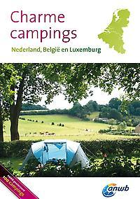 Campinggids Charme Campings Nederland - België - Luxemburg   ANWB