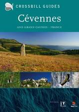 Natuurgids The nature guide to the Cevennes and Grands Causses ( Cevennen )   Crossbill Guides