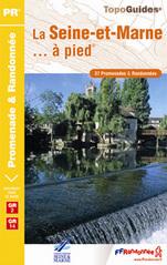 Wandelgids D077 La Seine et Marne a Pied   FFRP
