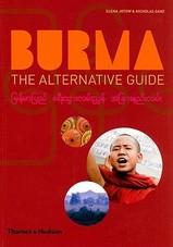 Reisgids Birma Myanmar - Burma , the alternative guide   Thames and Hudson