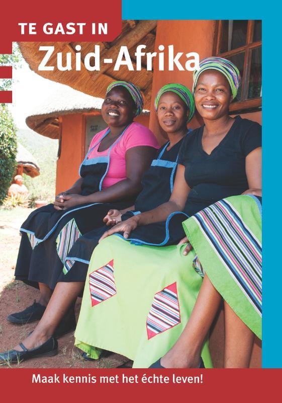 Reisgids - Te gast in Zuid Afrika   Informatie Verre Reizen