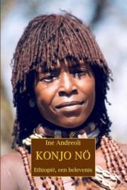 Reisverhaal - reisverslag Konjo no !  - Etiopië   Ine Andreoli