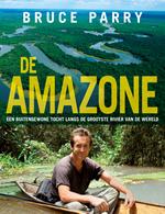 Reisverhaal Bruce Parry - Amazone   Kosmos