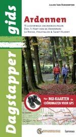 Wandelgids Dagstappergids Ardennen  Deel 1: Hart van de Ardennen :  La Roche · Houffalize · Saint-Hubert   Lannoo