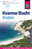 Reisgids Kvarner Bucht - Kroatie   Reise Know How