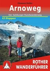 Wandelgids Arnoweg - Der Salzburger Rundwanderweg   Rother