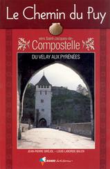 Wandelgids Le Chemin du Puy  Vers St-Jacques-De-Compostelle   Rando Editions