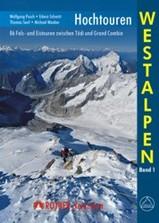 Klimgids Hochtouren Westalpen   88 Fels- und Eistouren zwischen T�di und Grand Combin   Rother verlag