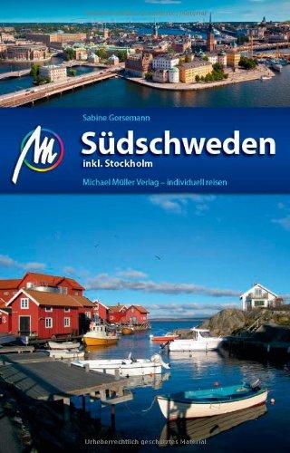 Reisgids Reiseführer Südschweden inkl. Stockholm   Michael Muller Verlag