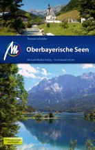 Reisgids Oberbayerische Seen - Beieren - Duitse Alpen   Michael Muller Verlag