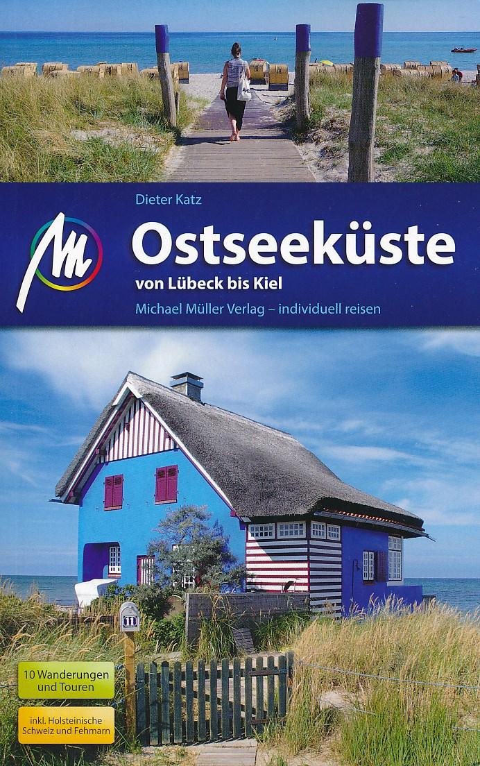 Reisgids Ostseek�ste Von L�beck bis Kiel - Oostzeekust   Michael Muller Verlag