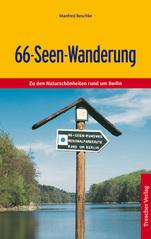 Wandelgids 66-Seen-Wanderung, Zu den Natursch�nheiten rund um Berlin   Trescher Verlag