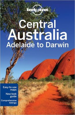 Reisgids Lonely Planet Central Australia - Centraal Australië   Lonely Planet