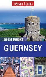 Reisgids Guernsey : Insight Great Breaks :