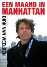 Reisgids Een maand in Manhattan (New York) : Dirk van Weelden :