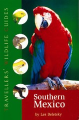 Natuur Reisgids southern Mexico - travellers'wildlife guides - Les Beletsky  Interlink books