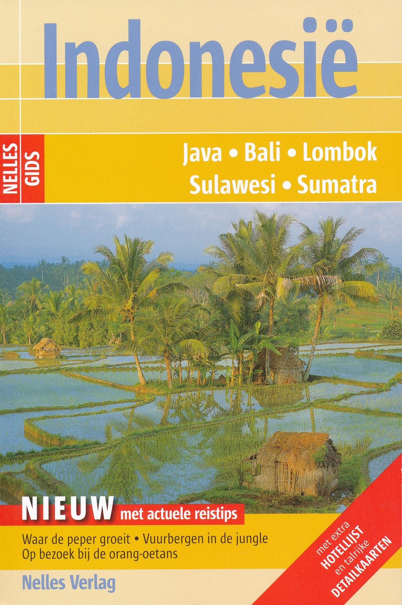 Reisgids Indonesië - Java Bali Lombok Sulawesi Sumatra   Nelles