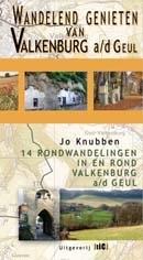 Wandelgids Zuid Limburg - Wandelend genieten van Valkenburg aan de Geul   TIC uitgeverij