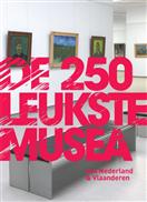 Reisgids de 250 leukste musea van Nederland en Vlaanderen   Mo Media
