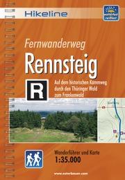 Wandelgids Fernwanderweg Rennsteig durch den Th�ringer Wald zum Frankenwald   Hikeline