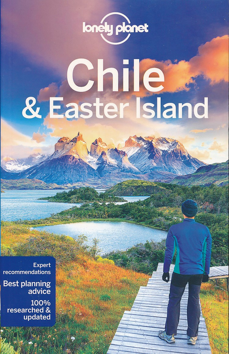 Reisgids Chile & Easter Island - Chili en Paaseiland   Lonely Planet