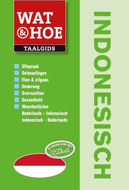 Taalgids - Woordenboek Wat en Hoe Indonesisch   Kosmos