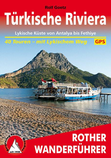 Wandelgids Turkije - Turkse kust - Türkische Riviera   Rother verlag